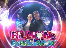Billions Bubble Magic Show 2018 - Time Square Menlyn