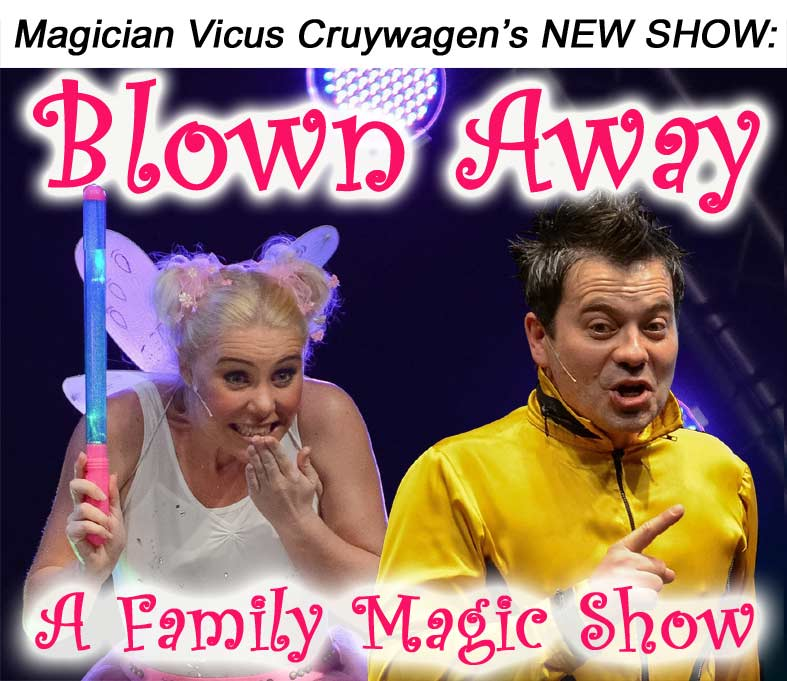 Blown Away - Family Magic Show 2016 - Johannesburg