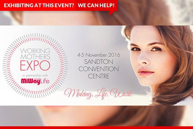 Working Mothers Expo 2016 - Sandton